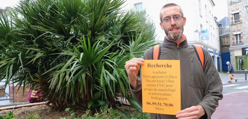 Agriculteur bio, il cherche le terrain idéal pour s'installer dans le Cotentin