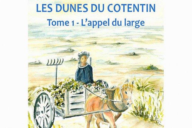 """""""Les dunes du Cotentin"""" de François Lequiller, une saga familiale"""