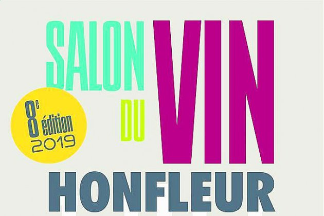 8eme salon du vin ce weekend à Honfleur