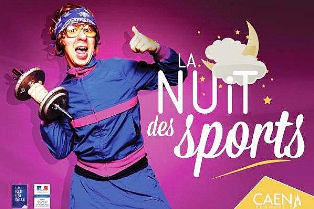 Nouvelle édition de la nuit des sports ce jeudi 23 Mai 2019 à Caen