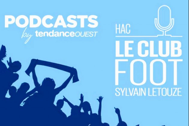 Le podcast du Club HAC du mardi 11 février est disponible