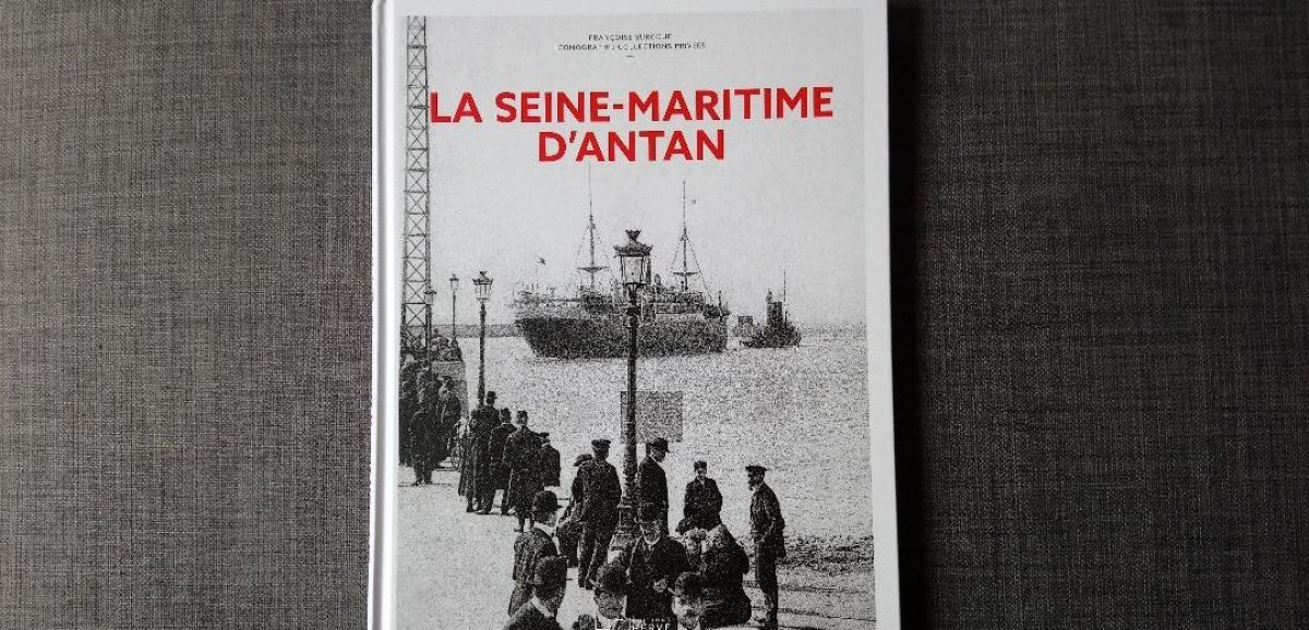 [Podcast]. La Seine-Maritime d'antan: l'invitation au voyage en images