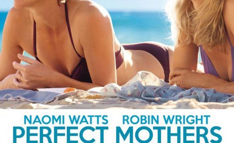 Le film du jour : Perfect Mothers
