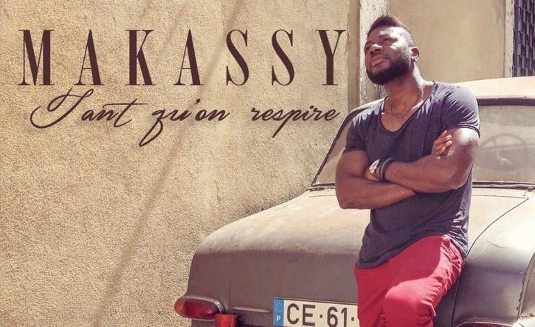 "La date de sortie du premier album ""Tant qu'on respire"" de Makassy"