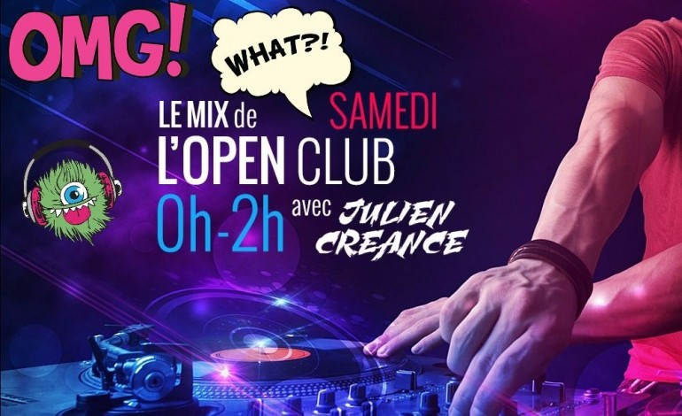 Replay. Le Mix de l'Open Club samedi 22 octobre