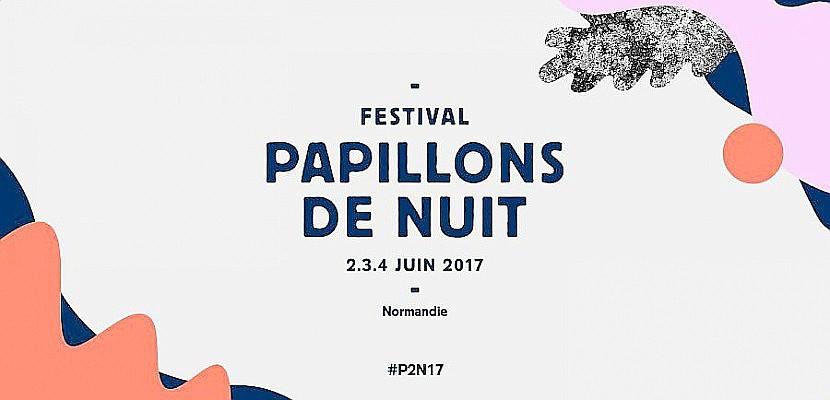 Jeux : vos pass 3 jours festival Papillons de Nuit 2017 à gagner sur Tendance Ouest