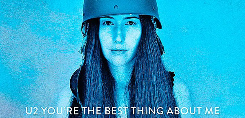 You're The Best Thing About Me, le nouveau titre de U2