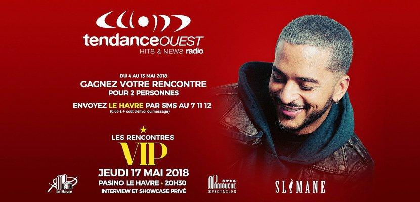 Gagnez votre rencontre VIP avec Slimane sur Tendance Ouest