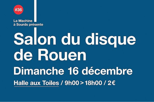 Le Salon du disque de Rouen vous ouvre ses portes ce dimanche