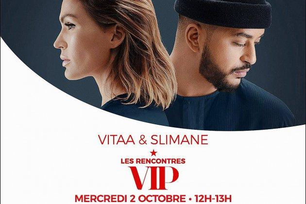 Assistez aux rencontres VIP de Vitaa & Slimane au Havre