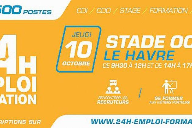Les 24 heures de l'emploi et de la formation jeudi 10 octobre 2019 au Havre