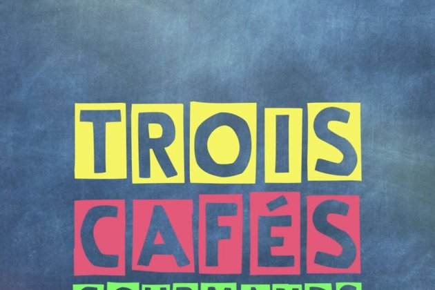 Trois Cafés Gourmands de retour avec un nouveau titre