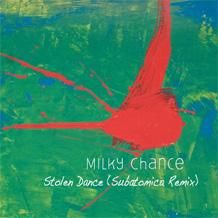 Stolen Dance Milky Chance