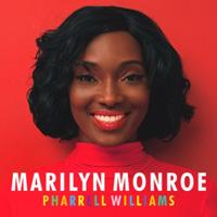 Marilyn Monroe Pharrell WILLIAMS