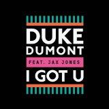 I got U Duke DUMONT