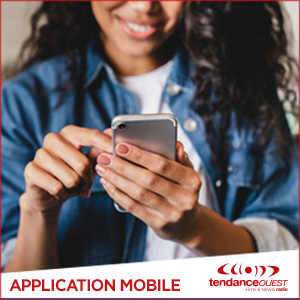 L'application mobile de Tendance Ouest